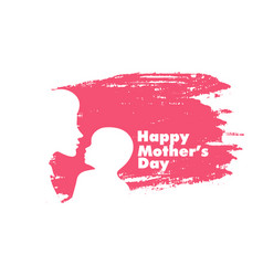 Happy mothers day card with mom and baby vector