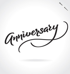 ANNIVERSARY hand lettering vector