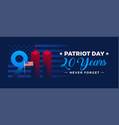 Patriot day 20 years banner - 9-11 with us flag vector