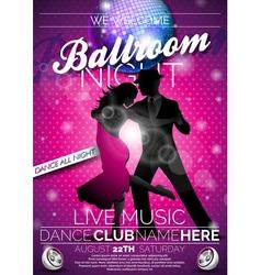 Ballroom night party flyer design vector