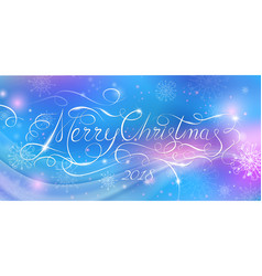 Merry christmas 2018 calligraphy inscription vector