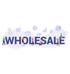 Wholesale business concept with big word or text vector