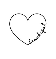 beautiful - calligraphy word with hand drawn heart vector image