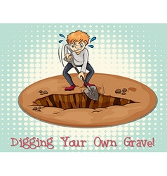 Digging your own grave vector
