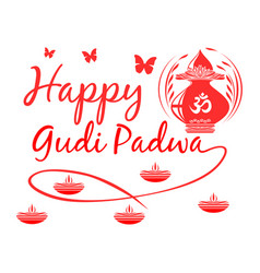 Happy gudi padwa first day of moon of chaitra vector