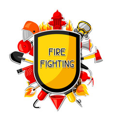 Badge with firefighting sticker items fire vector