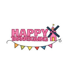 Happy Thanksgiving Day banner sign with a mill vector image vector image