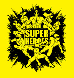 group super heroes action unity together team vector image