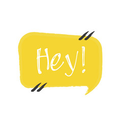 Hey hand drawn lettering on white background vector