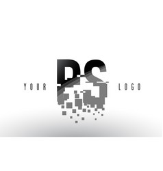 Ps p s pixel letter logo with digital shattered vector