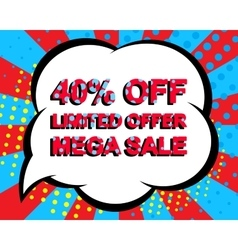 Sale poster with LIMITED OFFER MEGA SALE 40 vector