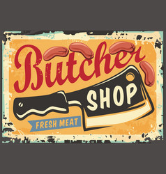 sign for butcher shop with cleaver graphic vector image