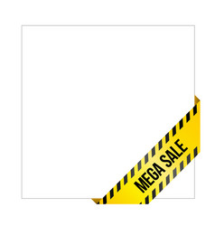 Yellow caution tape with words mega sale vector