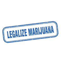 Legalize marijuana stamp legalize marijuana vector