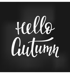 Hello Autumn quotes typography vector image