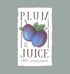 Plum juice label healthy vegetables beverage vector