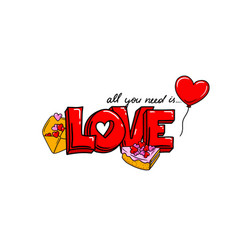 all you need is love phrase design valentine s vector image