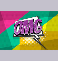 omg pop art comic book text speech bubble vector image