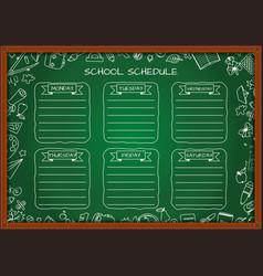 School shedule for a week on blackboard vector