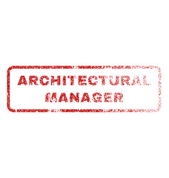 Architectural manager rubber stamp vector
