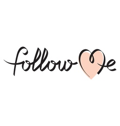 follow me hand lettering vector image