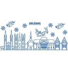 France orleans winter city skyline merry vector
