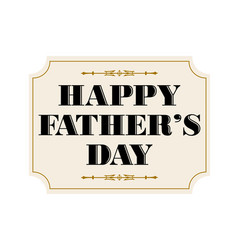 Happy fathers day placard black gold vector