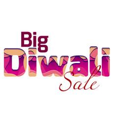 Big diwali sale with 3d inscription the vector