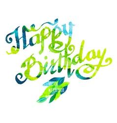 Happy birthday watercolor doodle lettering vector