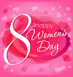 Happy womens day 8 march card vector