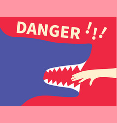 Human hand in shark jaws and word danger banner vector