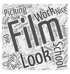Tips to Picking the Best Film School for You Word vector image