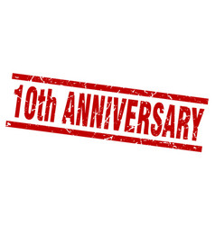 Square grunge red 10th anniversary stamp vector
