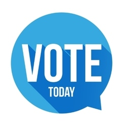 Vote Today sign speech bubble vector image