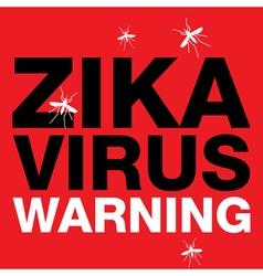 Zika virus warning sign vector