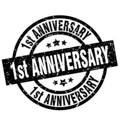 1st anniversary round grunge black stamp vector image
