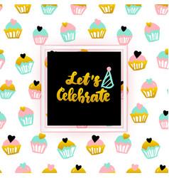 let celebrate lettering concept vector image