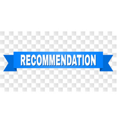 Blue stripe with recommendation text vector