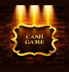 Cash game gold frame banner vector