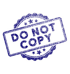 grunge textured do not copy text stamp seal vector image