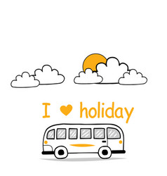 i love holiday van sky clound sun background vector image