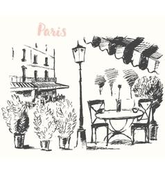 Streets Paris cafe Vintage drawn sketch vector image vector image