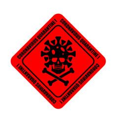 Coronavirus quarantine sticker virus 2019-ncov on vector