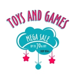 toys and games sale sticker with toys vector image