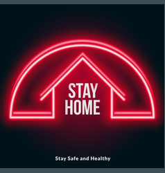 Stay home red neon style poster design vector