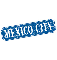 Mexico city blue square grunge retro style sign vector