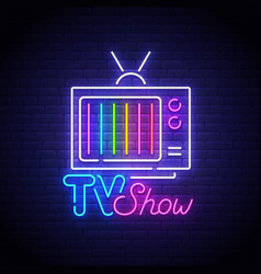 tv show neon sign retro tv neon vector image