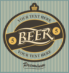 beer label with crown in vintage style vector image vector image