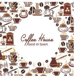 Coffee drink or beverage menu frame of cafe design vector