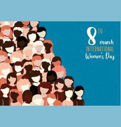 International womens day card diverse woman group vector